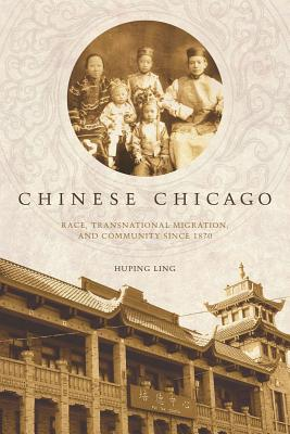 Chinese Chicago By Ling, Huping